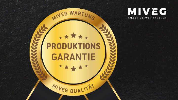 MIVEG Skewer Systems · Produktionsgarantie